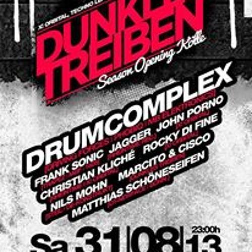Drumcomplex @ Dunkles Treiben / Cologne 31.08.2013