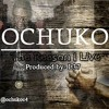 Ochuko- The reason I live