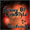 DeepFeaveR - Heroes Of Raw - Style