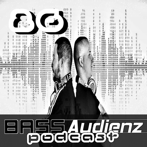Hell & Klaas | BassAudienz Podcast | Episode 026