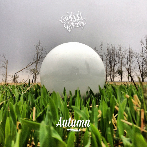 Sohight & Cheevy - Autumn Minimix (2013)