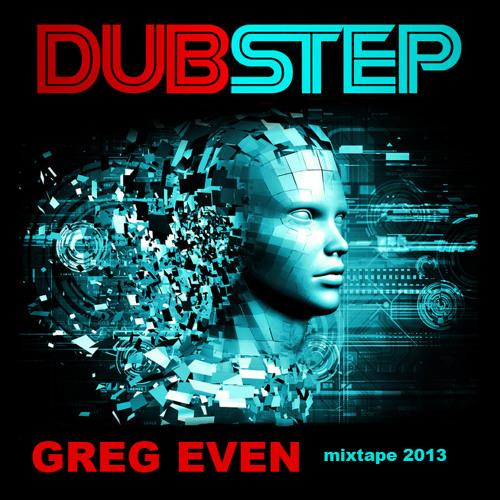 Dubstep mix (Greg Even )