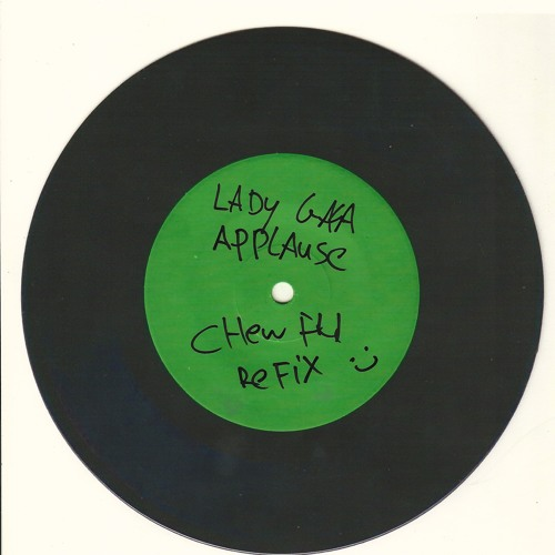 Lady GAGA -Applause (CHEW FU ReFix)[Mixshow edit]