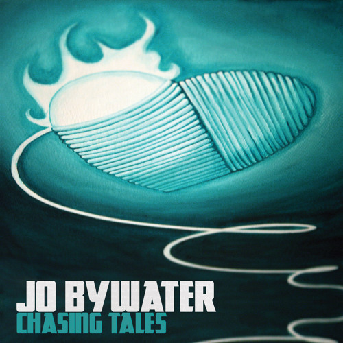 JO BYWATER - Chopping Wood (Chasing Tales EP 2013)