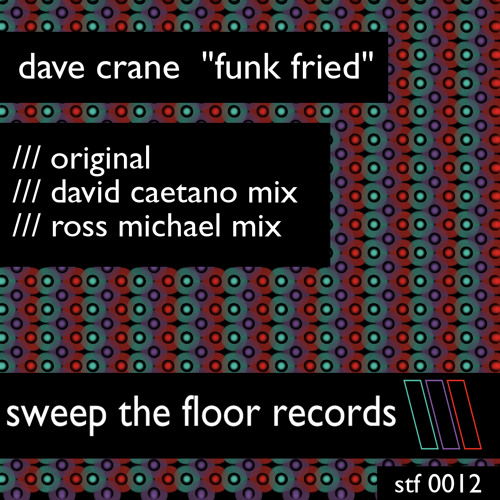 Dave Crane - Funk Fried (David Caetano Remix)