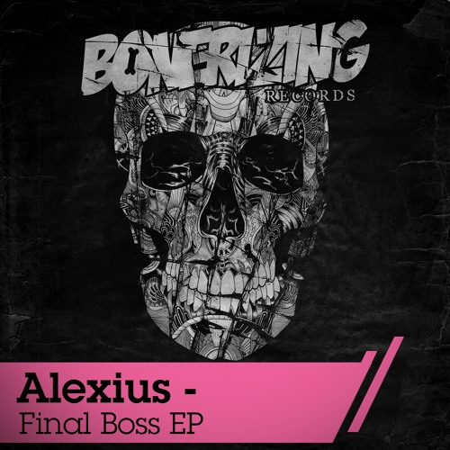 Alexius - Reboot You (Original Mix) [Bonerizing Records]