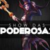Show das Poderosas: Paródia League of Legends by Sachikorita