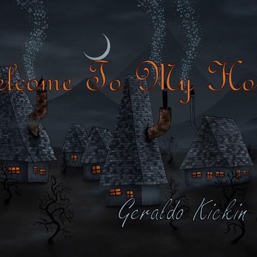 Geraldo.Kickin.Roman - Welcome To My House Mix
