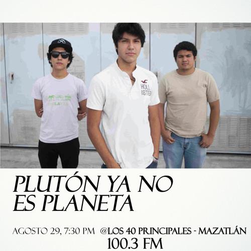 Entrevista Plutón Ya No Es Planeta en Los 40 Principales