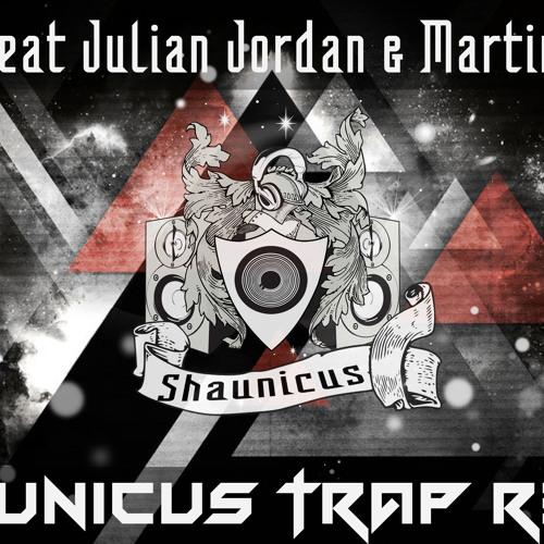BFAM Feat Julian Jordan & Martin Garrix ( Shaunicus Trap Remix)