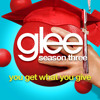 You Get What You Give (Glee Version) [FULL SONG]