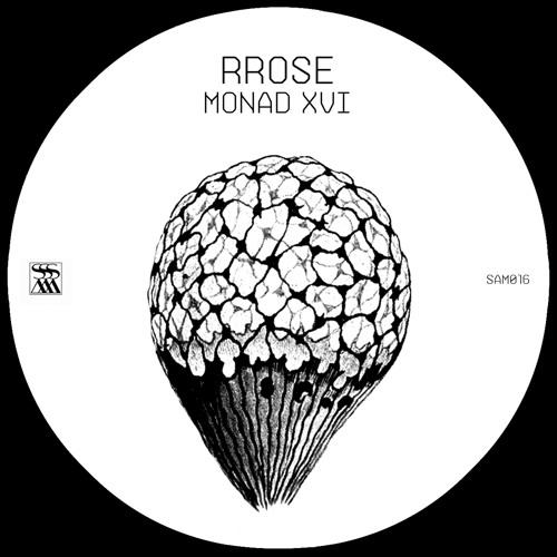 Rrose 'Monad XVI' [SAM016]