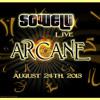 Sowelu Live Opening Set @ Arcane 2013