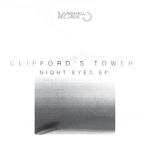 Clifford's Tower - Night Eyes EP (SHX006) [FKOF Promo]