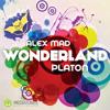 Alex Mad & Platon - Wonderland (Radio Edit)