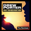 Drew Porter - What You Need Right Now (Klubjumpers Radio)