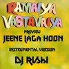 Jeene Laga hoon Instrumental version Preview DJ Rishi
