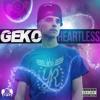 Geko (USG) - Heartless 1xtra Charlie Sloth rip