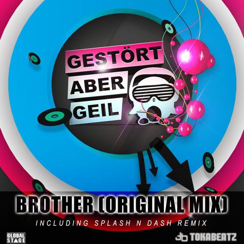 Gestört aber Geil - Brother (Original Mix) Snippet