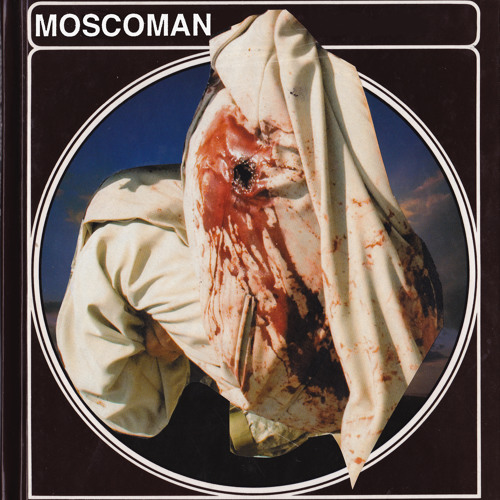 Moscoman - Moscoman EP (OUT NOW)