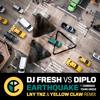 DJ Fresh vs Diplo - Earthquake (LNY TNZ & Yellow Claw Remix)