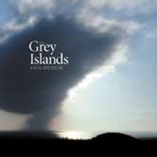 The Grey Islands by John Steffler - TwoMoreWomen narr by Frank Holden, a poetry audiobook excerpt