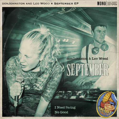 donJohnston & Leo Wood - SEPTEMBER EP Sampler **FREE DL**