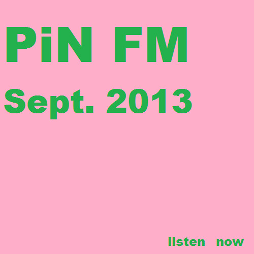 PiN Radio September 2013