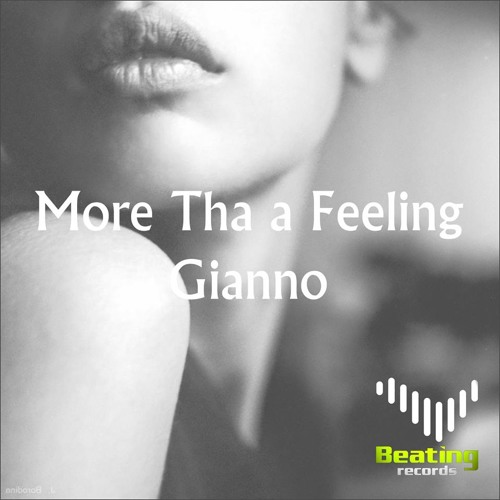 Gianno - More Tha A Feeling [Beating Records]
