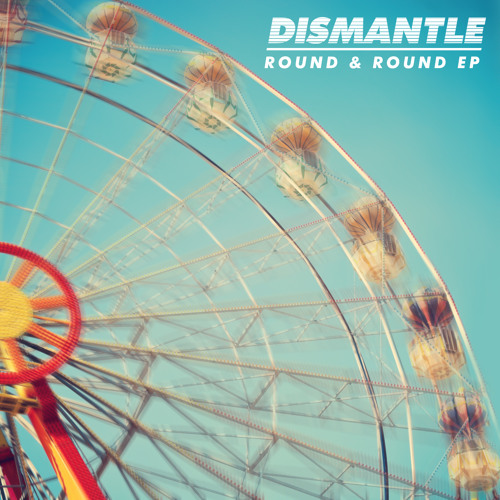 Dismantle - Round & Round feat Lucy Love (B Traits BBC R1)