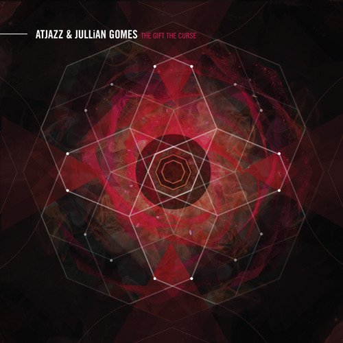 Atjazz & Jullian Gomes - The Gift The Curse (Preview)