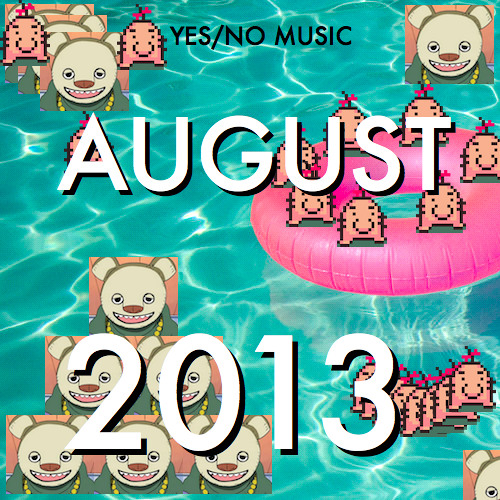 AUGUST 13 YES/NO MUSIC