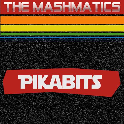 The Mashmatics - PikaBits (Radio version)
