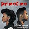 Primetime - Janelle Monae ft. Miguel (Soulsimmer Raw Demo Mix)