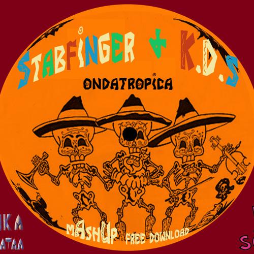 Stabfinger & K.D.S - Ondatropica - Prewiew (MASHUP - FREEDOWNLOAD)