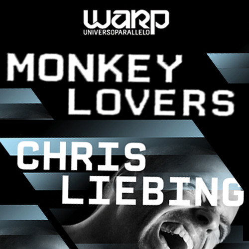 Monkeylovers @ Warp! Guest DJ: Chris Liebing