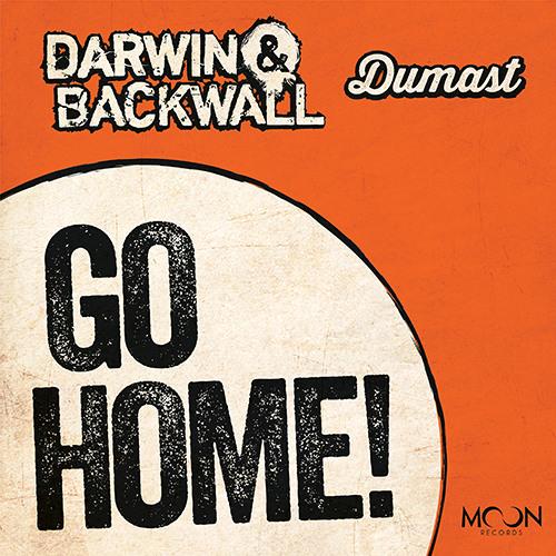 Darwin & Backwall, Dumast - Go Home! PREVIEW