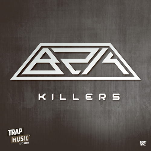 Killers by BzK - TrapMusic.NET Exclusive