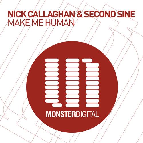 Nick Callaghan & Second Sine - Make Me Human (Radio Edit)