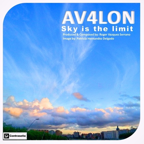 AV4LON - Sky is the limit  (Oxygen Chill Out Version) [Contraseña Records]