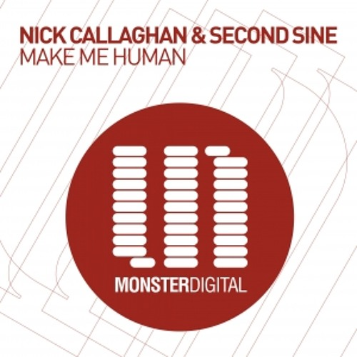 Nick_Callaghan_&_Second_sine_-_Make_me_human_(orig._mix)_PREVIEW_[Monster_tunes]