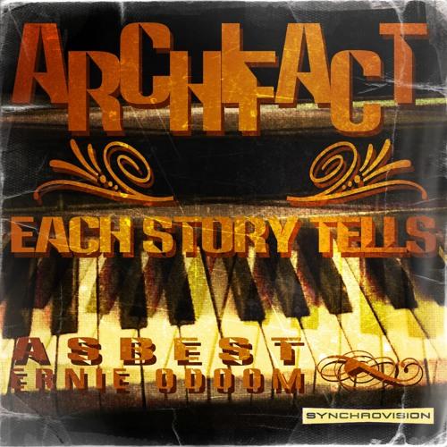ARCHIFACT-EACH STORY TELLS (HipBossa Momentum) Feat :ASBEST & Ernie Odoom