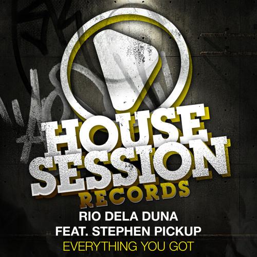 Rio Dela Duna feat. Stephen Pickup - Everything You Got (DJ Soulstar Remix)