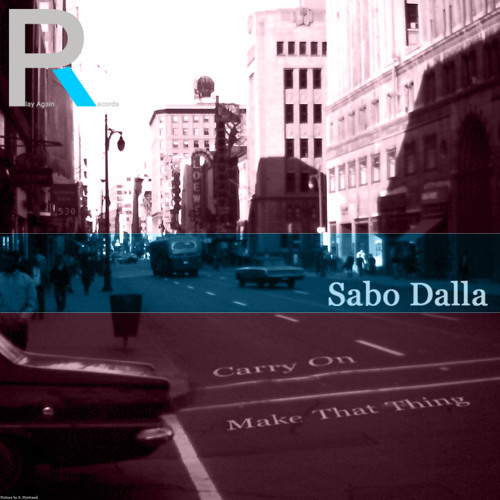 Sabo Dalla - Carry On / Release Date 06.09.2013