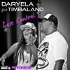 Daryela feat. Timbaland - Lose Control (G&G Mix)