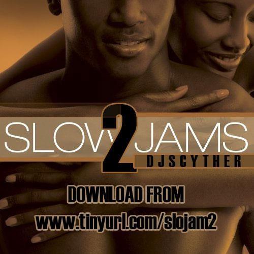 @DJScyther - Slo Jam Mix 2
