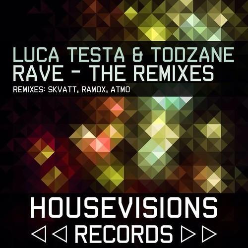 Luca Testa & TodZane - Rave (Ramox Remix) [Available December 3]