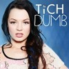Dumb - Tich (cover)
