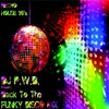 Download Back To Funky Disco Mix (Retro House 90's) Mp3