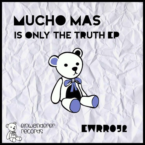 Mucho Mas - Is only the truth(Rattles & Flutes mix)